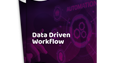 Whitepaper Data driven workflow
